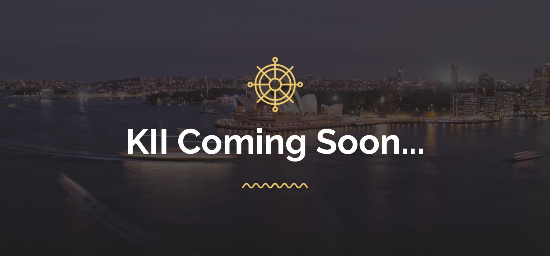 KII Coming Soon
